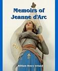 Memoirs of Jeanne d'Arc (Ireland) La Pucelle d'Orleans
