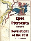 Epea Pteroenta: Revelations of the Past