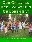 Our Children Are