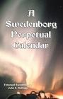 Swedenborg Perpetual Calendar, A