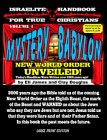 Mystery Babylon : The New World Order Unveiled (LARGE PRINT EDITION)