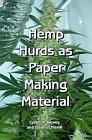 Hemp Hurds as Paper Making Material