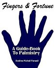 Fingers and Fortune : A Guide-Book to Palmistry