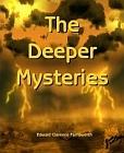Deeper Mysteries