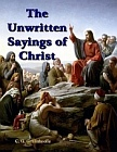 Unwritten Sayings of Christ, The