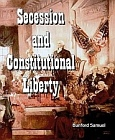 Secession and Constitutional Liberty - TWO VOLUME SET