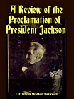 Review of the Proclamation of President Jackson, A