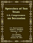 Speeches of Two Texas U.S. Congressmen on Secession