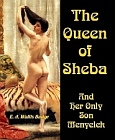 Queen of Sheba and Her Only Son Menyelek