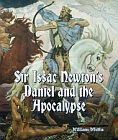 Sir Issac Newton's Daniel and the Apocalypse