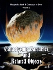 Cataclysmic Variables and Related Objects