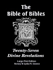 Bible of Bibles, The (Large Print Edition)