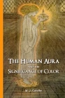 Human Aura and the Significance of Color, The