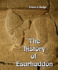 History of Esarhaddon, Son of Sennacherib