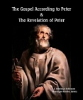 Gospel According to Peter & The Revelation of Peter