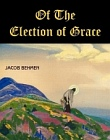 Of the Election of Grace (Large print)