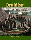 Druidism, Ancient Faith of Britain
