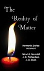 Reality of Matter & How to Relax