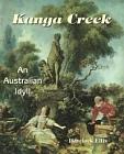 Kanga Creek : An Australian Idyll