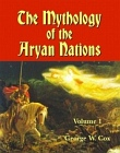Mythology of the Aryan Nations (2 Volume Set)