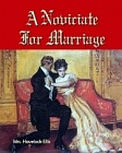 Noviciate For Marriage, A