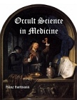 Occult Science in Medicine