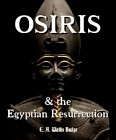 Osiris and the Egyptian Resurrection  (2 Volume Set)