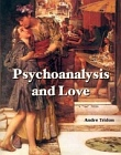 Psychoanalysis and Love