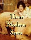 Three Modern Seers