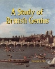 Study of British Genius