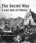 Secret Way - A Lost Tale of Miletus