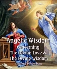 Angelic Wisdom About The Divine Love & The Divine Wisdom