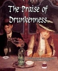 Praise of Drunkenness - Ebrietatis Encomium