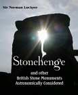 Stonehenge and Other British Stone Monuments