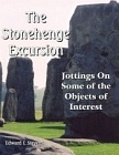 Stonehenge Excursion, The