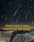 Stones Said To Have Fallen From The Clouds