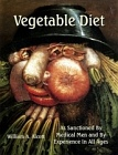 Vegetable Diet - A System of Vegetable Cookery