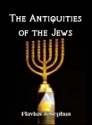 Antiquities of the Jews - 3 Volume Set