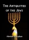 Antiquities of the Jews - 3 Volume Set