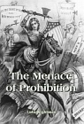 Menace of Prohibition