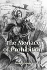 Menace of Prohibition