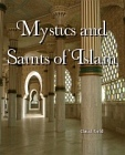 Mystics and Saints of Islam