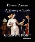 Historia Amoris- A History of Love