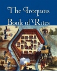 Iroquois Book of Rites