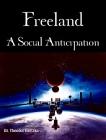 Freeland- A Social Anticipation