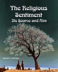Religious Sentiment - Its Source and Aim