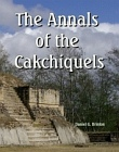 Annals of the Cakchiquels