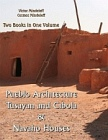 Study of Pueblo Architecture: Tusayan And Cibola