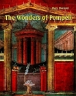 Wonders of Pompeii
