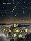 Astronomy of the Bible (Large Print Edition)